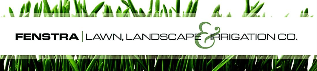 Fenstra Lawn, Landscape & Irrigation Co.
